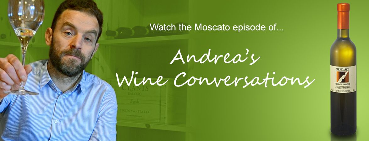 Andrea's wine conversations: Moscato Passito | The Italian Abroad Wine Blog