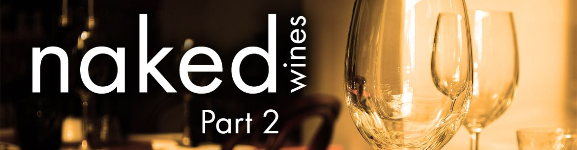 Naked Wine's Pinot Grigio - part 2