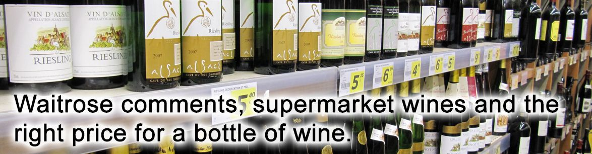 Waitrose comments, supermarket wines and the right price | The Italian Abroad Wine Blog