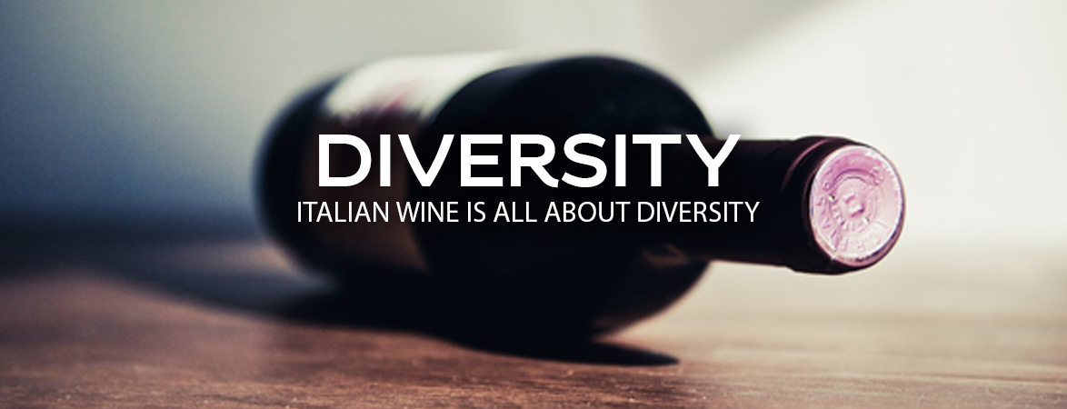 Diversity, Italian wine is all about diversity